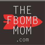 The FBomb Mom